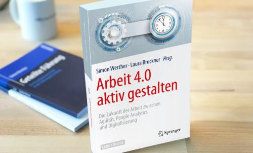 Arbeit 4.0 aktiv gestalten – Buchveröffentlichung zur Arbeitswelt der Zukunft