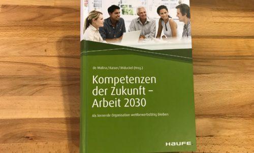 Agilität als zentrale Kompetenz im Kontext Arbeit 2030